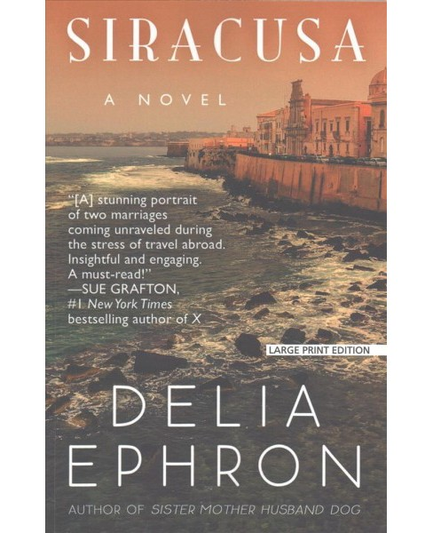 Siracusa (Large Print) (Paperback) (Delia Ephron) - image 1 of 1