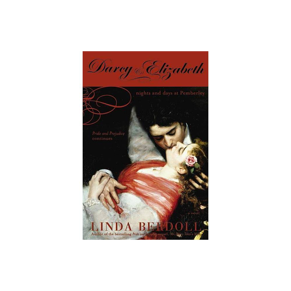 Darcy Elizabeth By Linda Berdoll Paperback