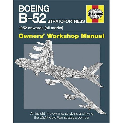 Boeing B-52 Stratofortress - (Owners' Workshop Manual) by  Steve Davies (Hardcover) - image 1 of 1