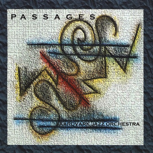 Aardvark jazz orches - Passages (CD) - image 1 of 1