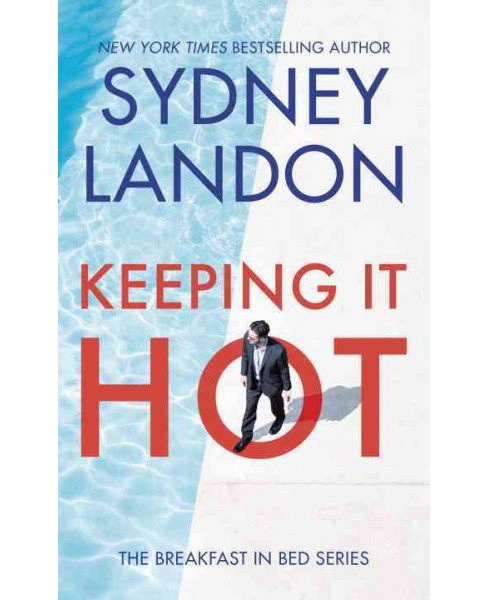 Keeping It Hot -  (Breakfast in Bed) by Sydney Landon (Paperback) - image 1 of 1