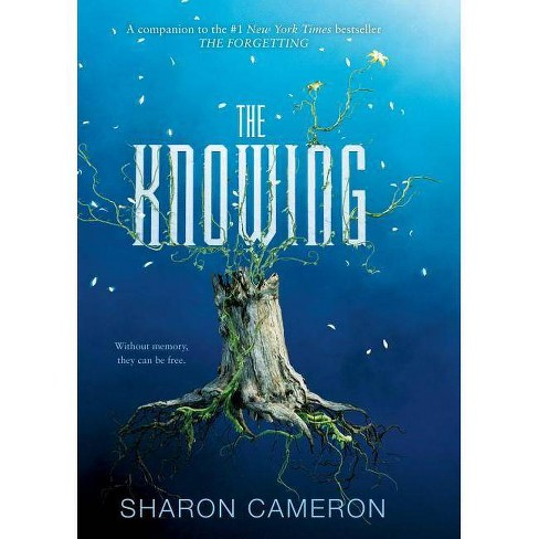 The Knowing - by  Sharon Cameron (Hardcover) - image 1 of 1