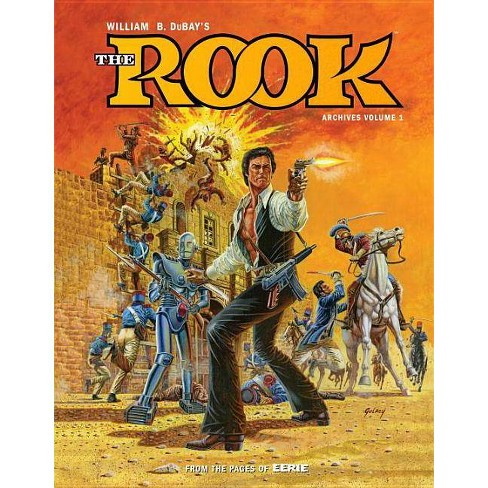 W.B. Dubay's the Rook Archives Volume 1 - by  Bill DuBay (Hardcover) - image 1 of 1