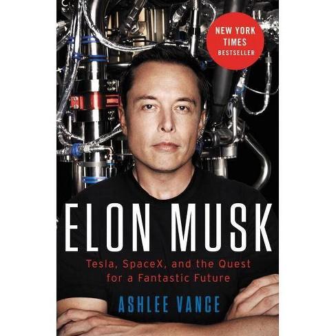 Elon Musk - by  Ashlee Vance (Hardcover) - image 1 of 1