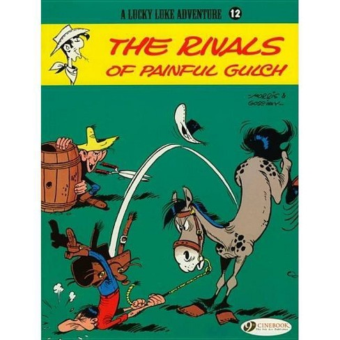 The Rivals of Painful Gulch - (Lucky Luke Adventures) by  Rene Goscinny (Paperback) - image 1 of 1