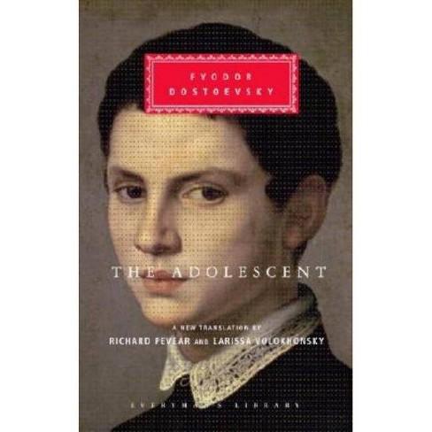The Adolescent - (Everyman's Library Classics & Contemporary Classics) by  Fyodor Dostoevsky (Hardcover) - image 1 of 1
