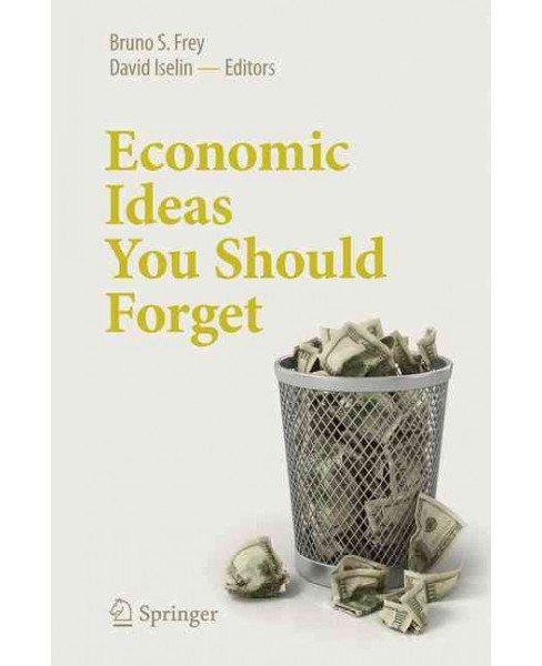 Economic Ideas You Should Forget (Paperback) - image 1 of 1