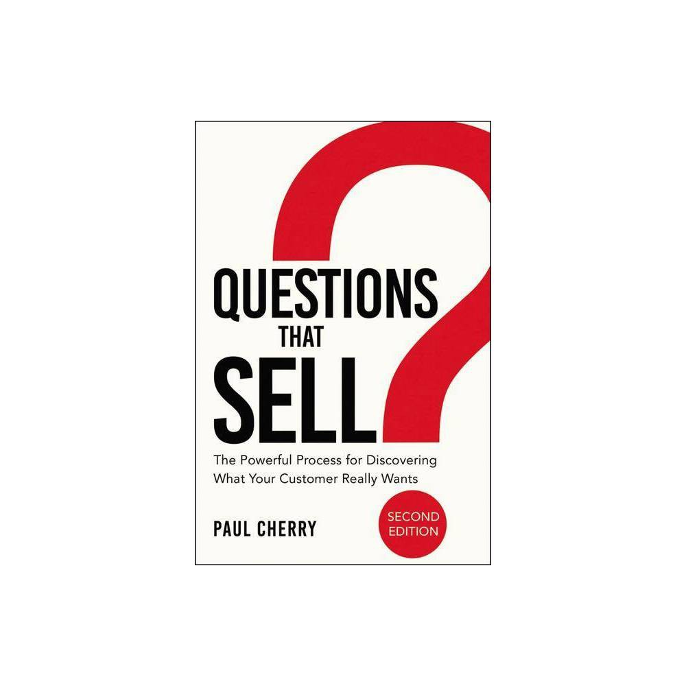 Questions That Sell - 2nd Edition by Paul Cherry (Paperback)