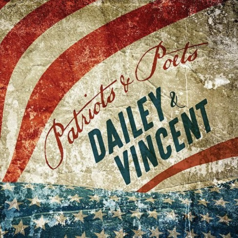 Dailey & Vincent - Patriots And Poets (CD) - image 1 of 1