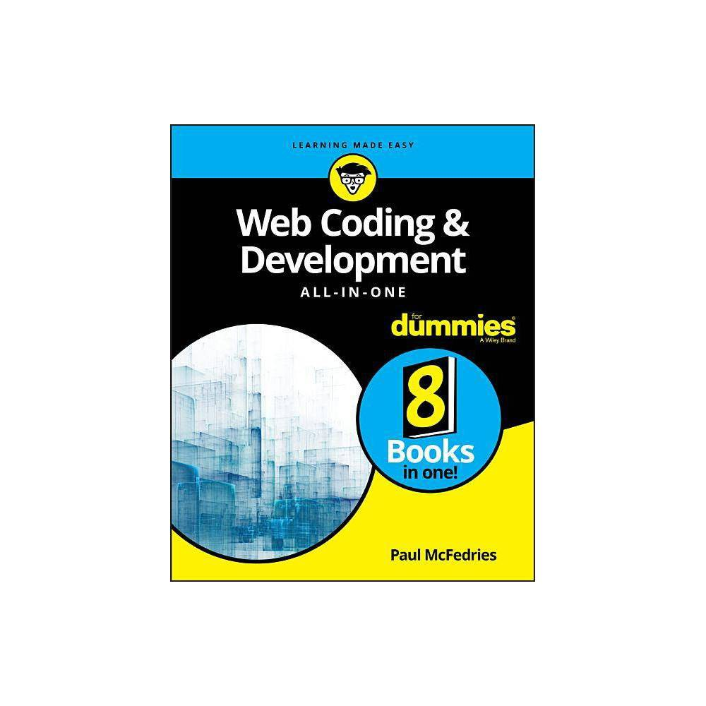 Web Coding Development All In One For Dummies By Paul Mcfedries Paperback