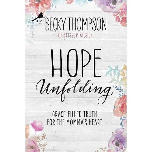 Hope Unfolding - by  Becky Thompson (Paperback) - image 1 of 1