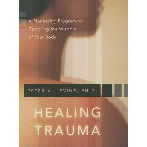 Healing Trauma - by  Peter A Levine (Mixed Media Product) - image 1 of 1