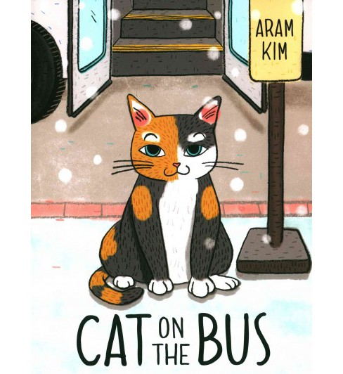 Cat on the Bus (School And Library) (Aram Kim) - image 1 of 1