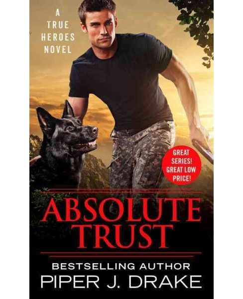 Absolute Trust (Paperback) (Piper J. Drake) - image 1 of 1