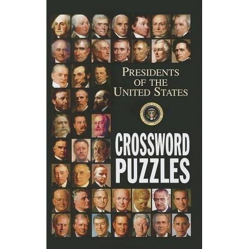 Presidents of the United States Crossword Puzzles - (Paperback) - image 1 of 1