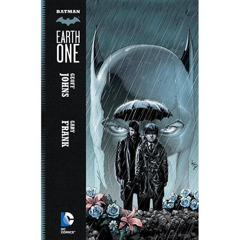 Earth One - (Batman (DC Comics)) by  Geoff Johns (Hardcover) - image 1 of 1