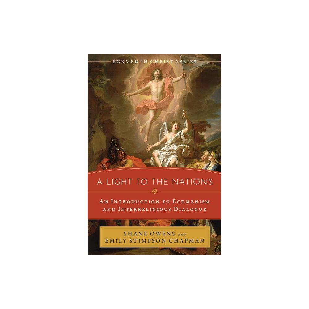 A Light To The Nations By Shane Owens Emily Stimpson Chapman Paperback