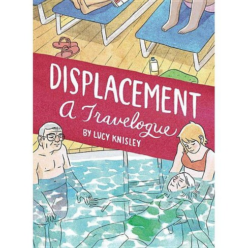 Displacement - by  Lucy Knisley (Paperback) - image 1 of 1