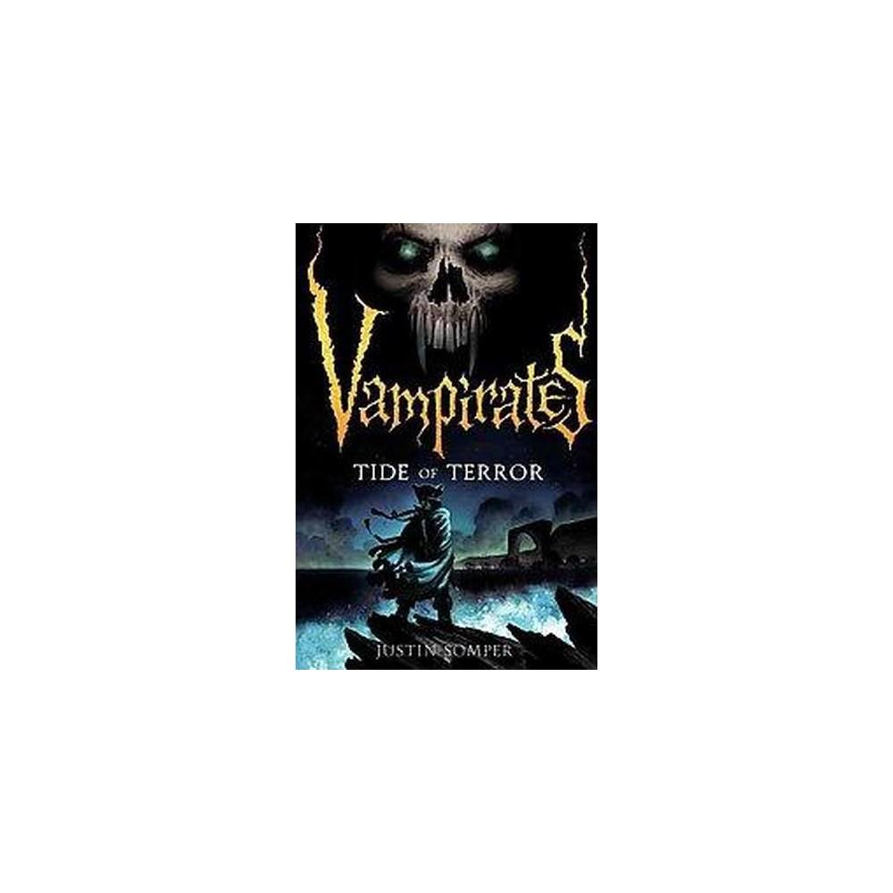 Vampirates: Tide of Terror (Reprint) (Paperback) (Justin Somper)