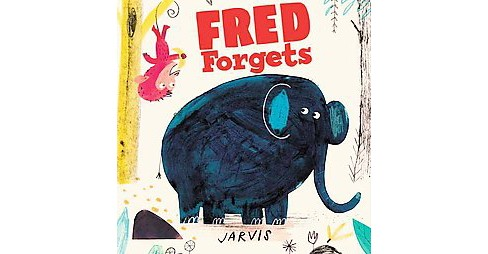 Fred Forgets (School And Library) (Jarvis) - image 1 of 1