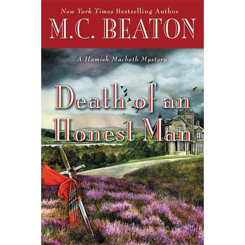 Death of an Honest Man - (Hamish Macbeth Mystery) by  M C Beaton (Hardcover) - image 1 of 1