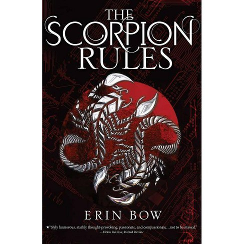 The Scorpion Rules - (Prisoners of Peace) by  Erin Bow (Paperback) - image 1 of 1