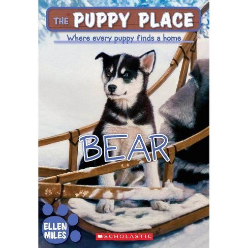 Bear - (Puppy Place) by  Ellen Miles (Hardcover) - image 1 of 1