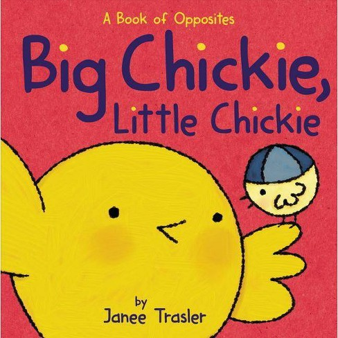 Big Chickie, Little Chickie - by  Janee Trasler (Board_book) - image 1 of 1