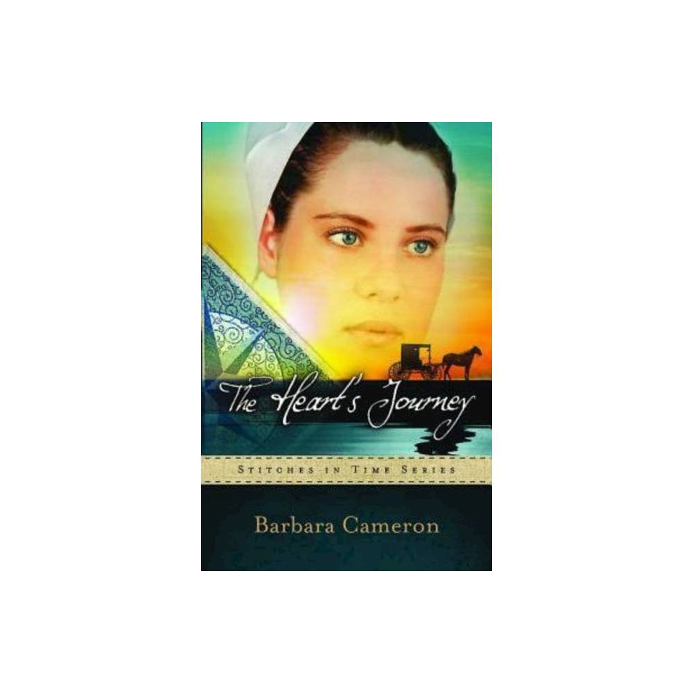The Heart S Journey Stitches In Time By Barbara Cameron Paperback