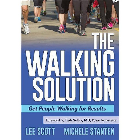 The Walking Solution - by  Lee Scott & Michele Stanten (Paperback) - image 1 of 1