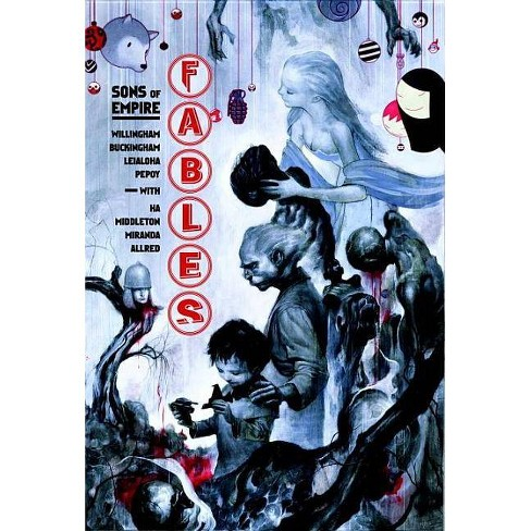 Fables Vol. 9: Sons of Empire - (Fables (Paperback)) by  Bill Willingham (Paperback) - image 1 of 1