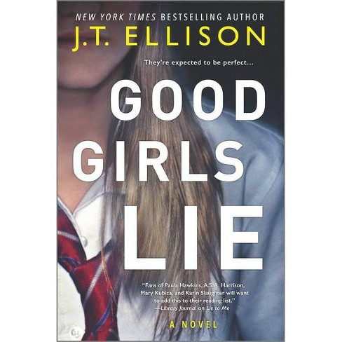 Good Girls Lie - by J T Ellison (Paperback) - image 1 of 1