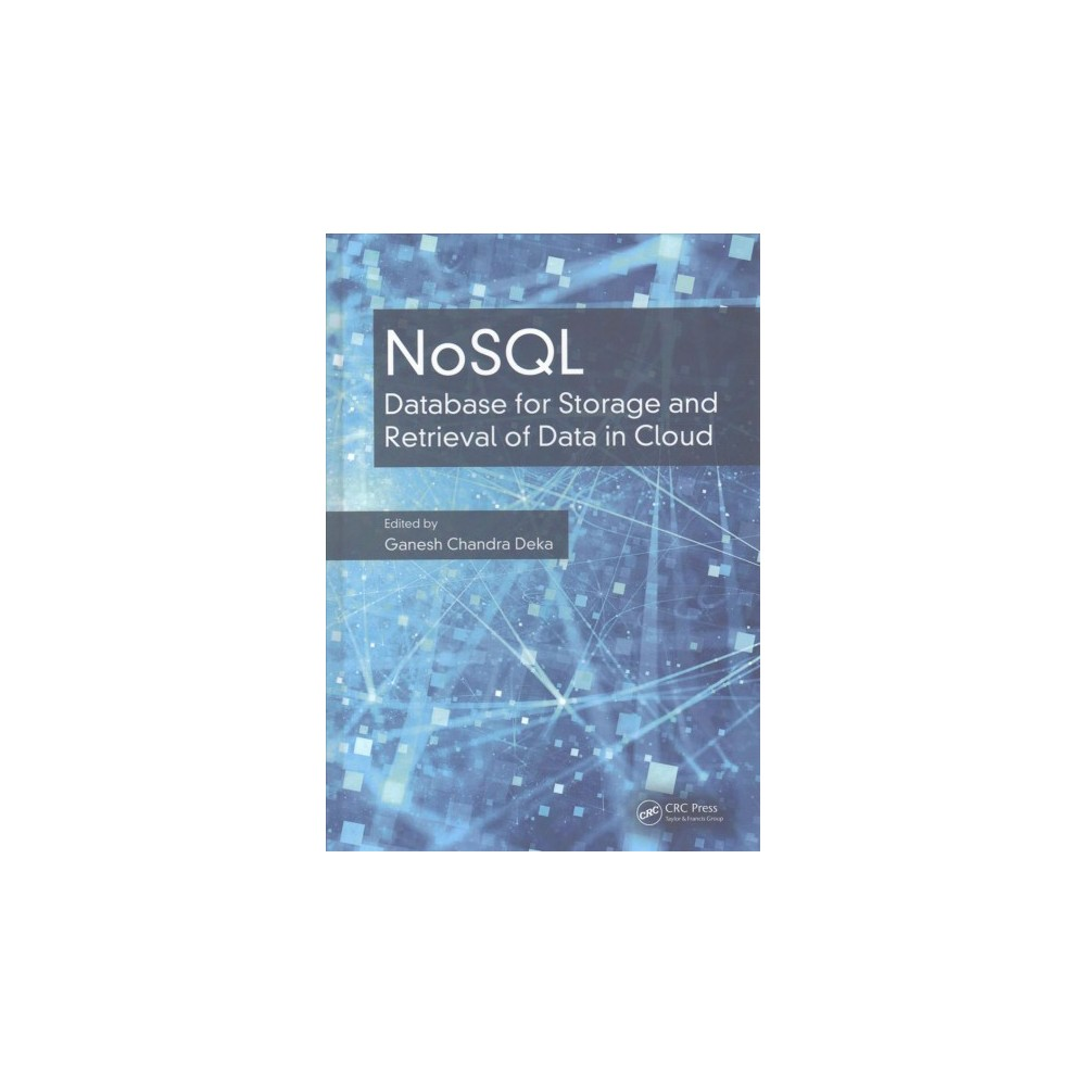 Nosql : Database for Storage and Retrieval of Data in Cloud (Hardcover)