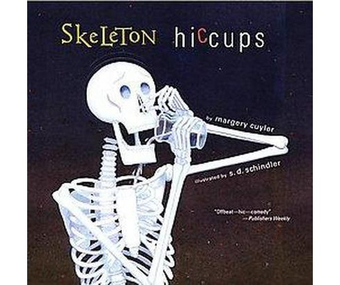 Skeleton Hiccups (Reprint) (Paperback) (Margery Cuyler) - image 1 of 1