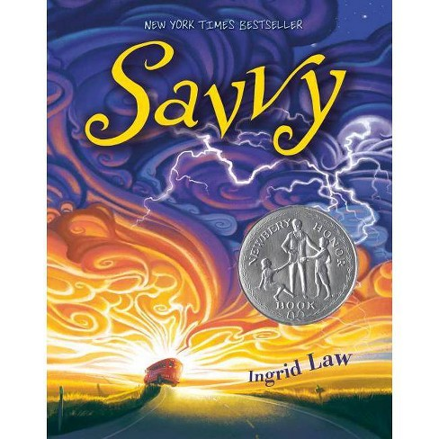 Savvy - by  Ingrid Law (Hardcover) - image 1 of 1