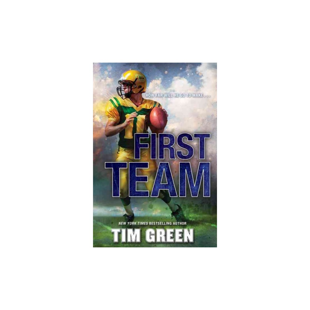 First Team (Reprint) (Paperback) (Tim Green)