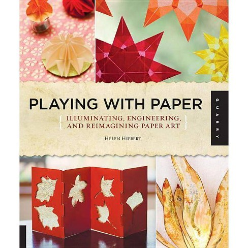 Playing with Paper - by  Helen Hiebert (Paperback) - image 1 of 1