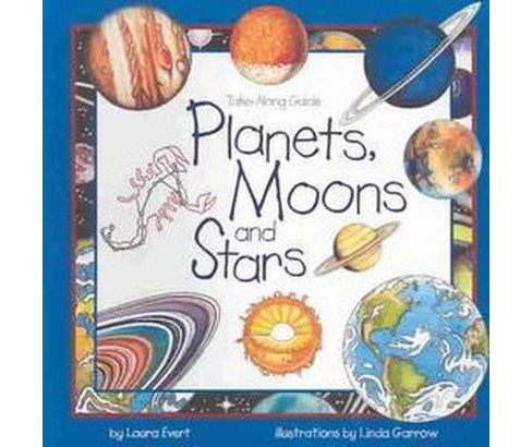 Planets, Moons, and Stars (Paperback) (Laura Evert) - image 1 of 1