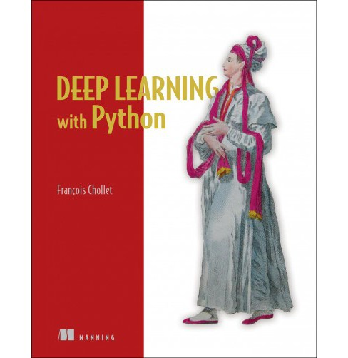 Deep Learning with Python -  by Francois Chollet (Paperback) - image 1 of 1