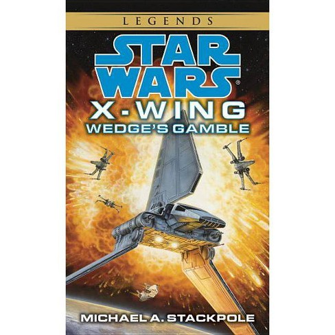 Wedge's Gamble: Star Wars Legends (X-Wing) - (Star Wars: X-Wing (Numbered Paperback)) (Paperback) - image 1 of 1