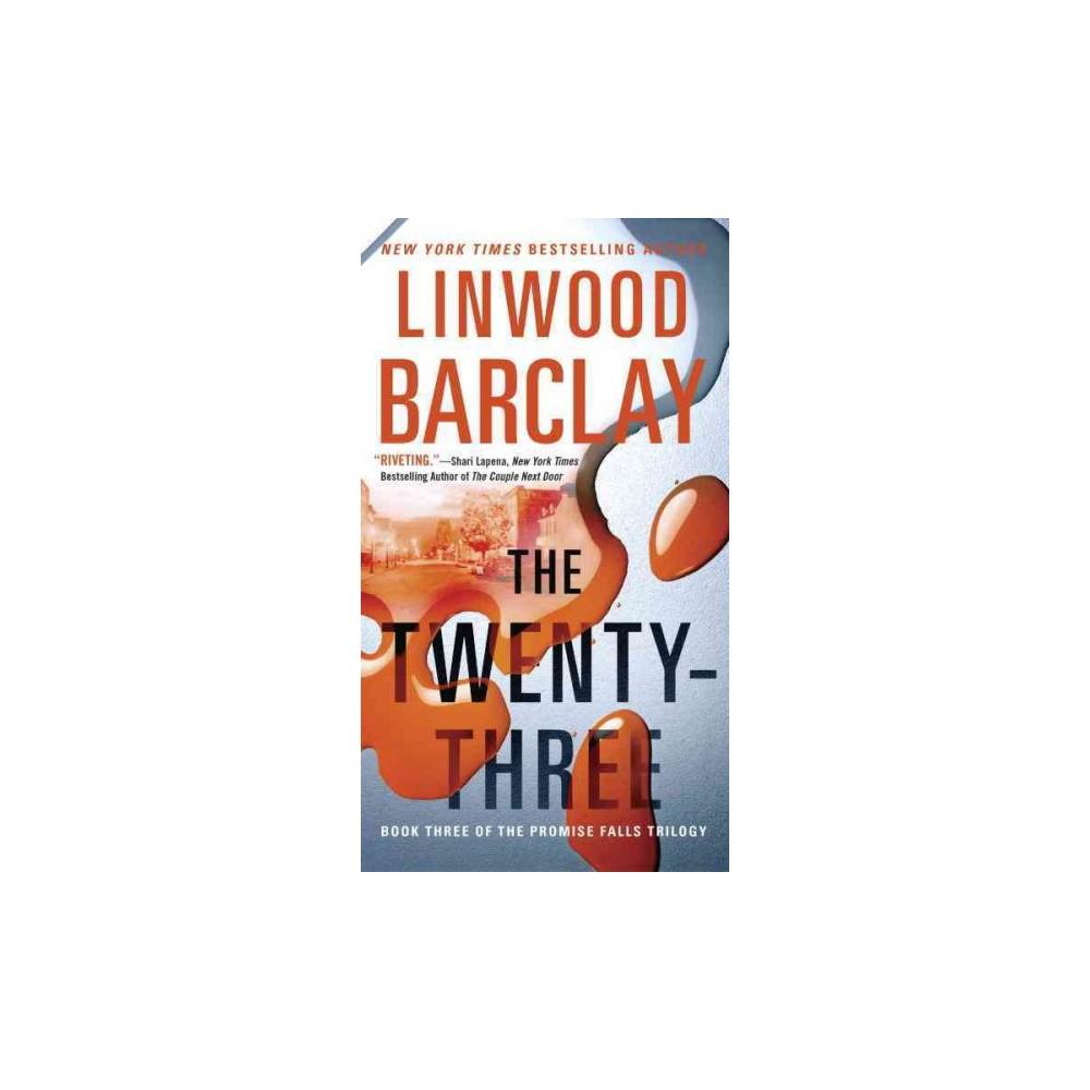 Twenty-Three (Reprint) (Paperback) (Linwood Barclay)