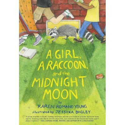 A Girl, a Raccoon, and the Midnight Moon - by  Karen Romano Young (Hardcover)