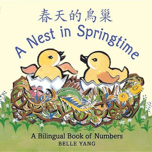 A Nest in Springtime - by  Belle Yang (Board_book) - image 1 of 1