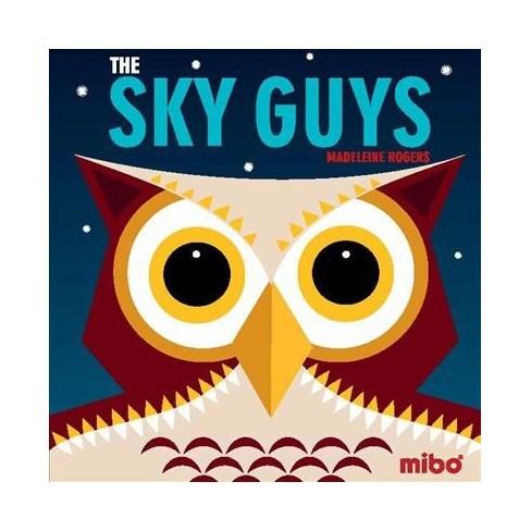 The Sky Guys - (Mibo(r)) (Board_book) - image 1 of 1
