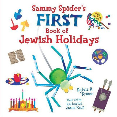 Sammy Spider's First Book of Jewish Holidays - (Very First Board Books) by  Sylvia A Rouss (Hardcover)