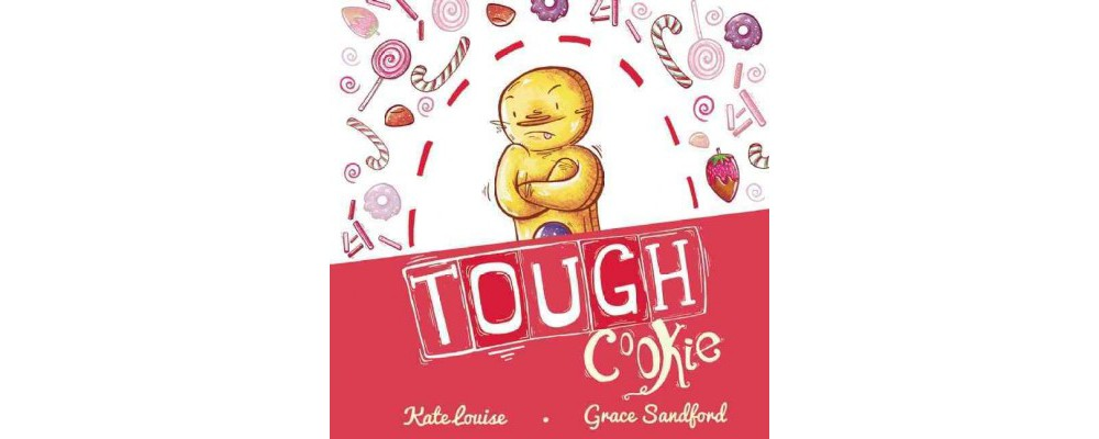Tough Cookie (Hardcover) (Kate Louise)