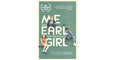 Me and Earl and the Dying Girl (Media Tie-In) (Hardcover) (Jesse Andrews) - image 1 of 1