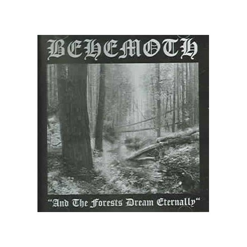 Behemoth - And the Forests Dream Eternally (CD) - image 1 of 1