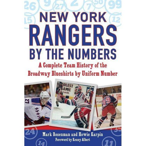 New York Rangers by the Numbers - (By the Numbers (Paperback)) by  Mark Rosenman & Howie Karpin - image 1 of 1