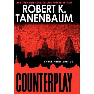Counterplay (A Butch Karp-Marlene Ciampi Thriller)